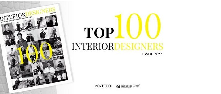 TOP 100 INTERIOR DESIGNERS BY BOCA DO LOBO AND COVETED MAGAZINE top 100 interior designers TOP 100 INTERIOR DESIGNERS BY BOCA DO LOBO AND COVETED MAGAZINE 0 715x305