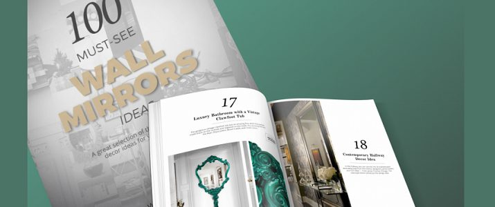 download free Download Free Ebook: Explore The Unique 100 Must-see Wall Mirrors featproj 11 715x300